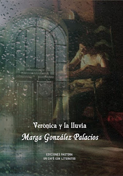 VERÓNICA Y LA LLUVIA <br> Marga González Palacios