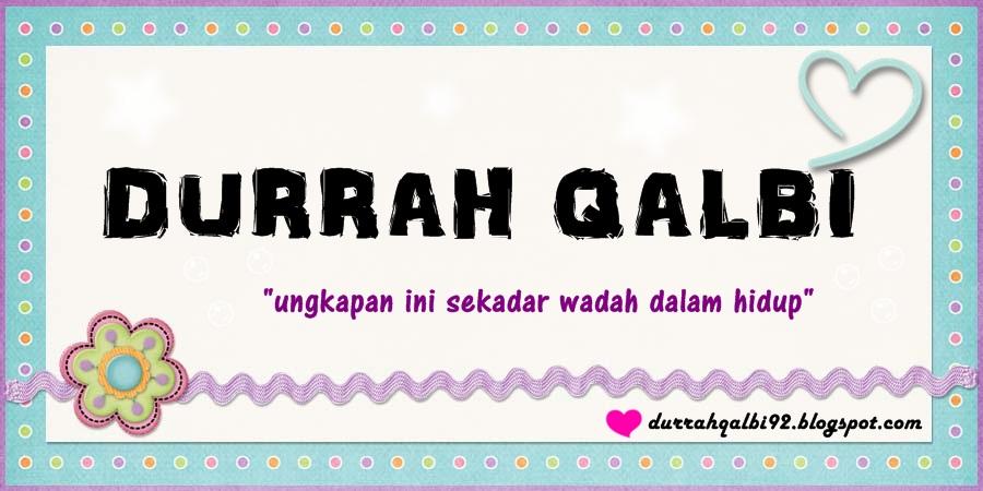 DURRAH QALBI