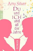 http://www.rowohlt.de/buch/Amy_Silver_Du_und_ich_und_all_die_Jahre.2994300.html