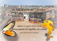 21/Junio. I Jornadas Gastronómicas del Bacalao. San Martin del Castañar