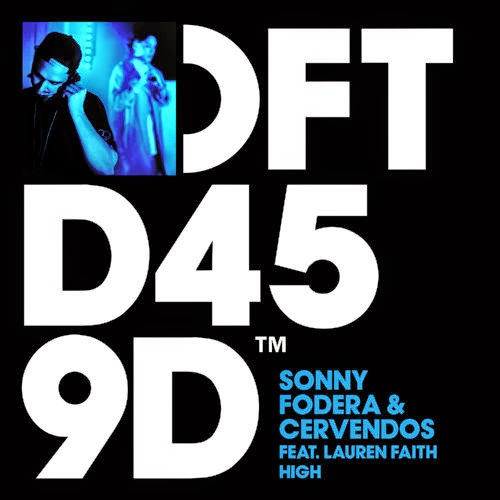 Sonny Fodera & Cervendos featuring Lauren Faith - High