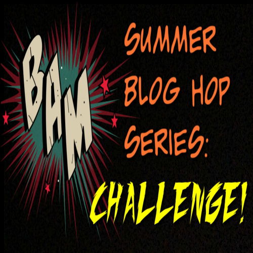 summer blog hop series: challenge!
