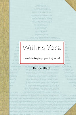 Living on the Frontiers of your own Voice: Yoga and Writing with Author Bruce Black