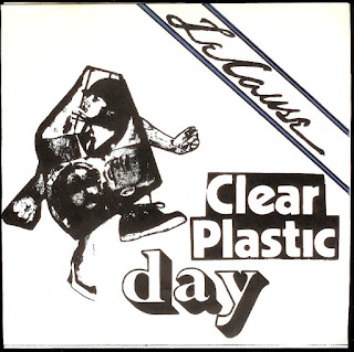 Le Cause - Clear Plastic Day  (198?)