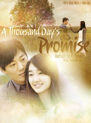 Lời Hứa 1000 Ngày (2011) VIETSUB - A Thousand Days Promise (2011) VIETSUB - (20/20) - 2011