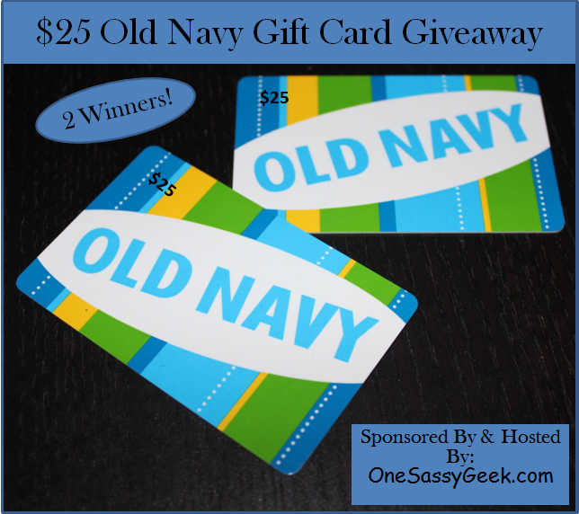 $25 Old Navy Gift Card - 2 Winners  ~ Ends 3/21