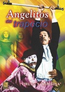 descargar Viruta y Capulina: Angelitos del Trapecio – DVDRIP LATINO