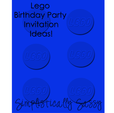 Simplistically Sassy: Lego Birthday Party Invitations