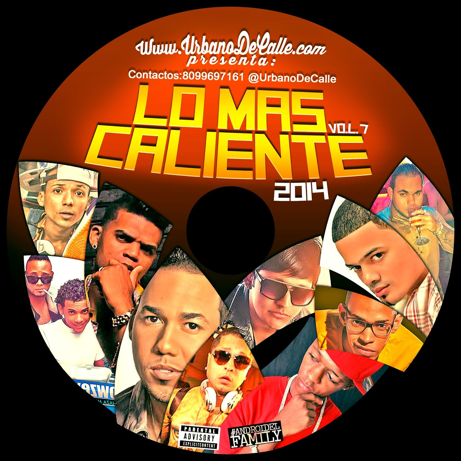 http://www.mediafire.com/download/8lpeuw8t5cpe4si/UrbanoDeCalle.Com+Presenta+Lo+Mas+Caliente+Vol.7+%28CD+COMPLETO%29.rar