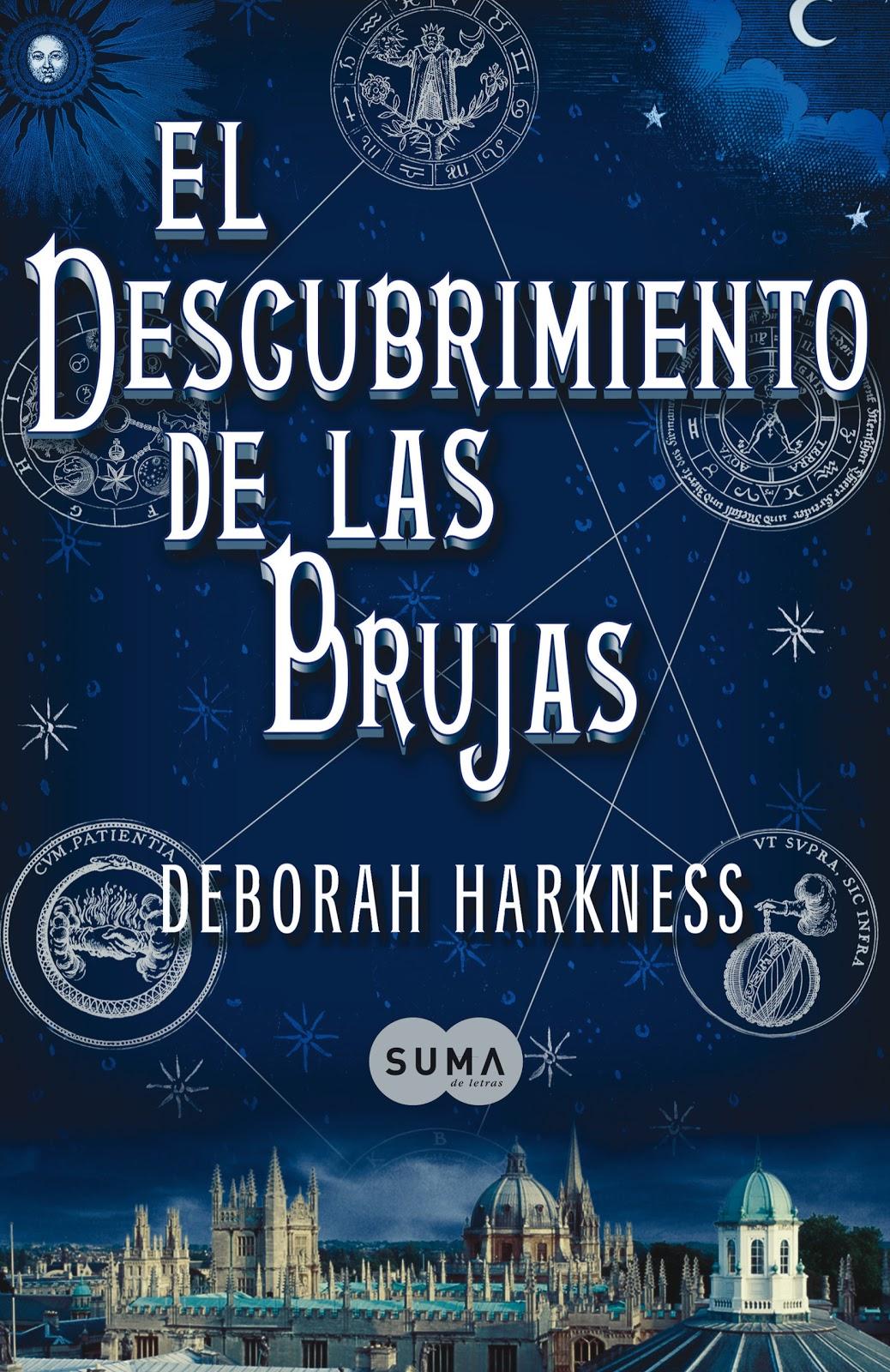 Book eater: Reseña: El descubrimiento de las brujas de Deborah Harkness