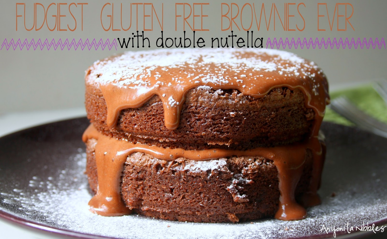 The fudgiest gluten free brownies ever. No dispute. from Anyonita Nibbles