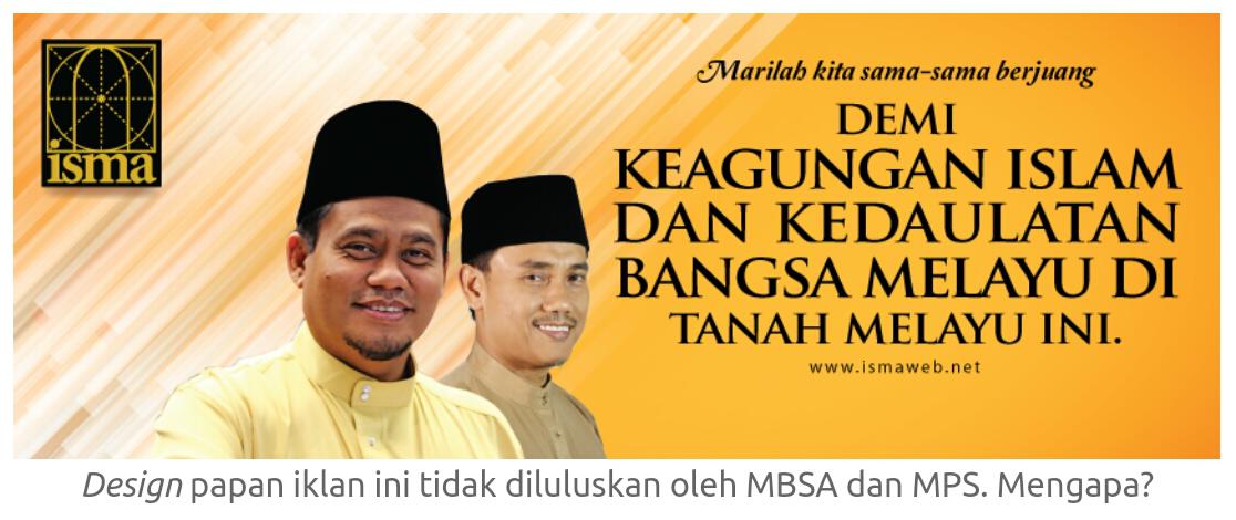 Kerajaan PR Papan Iklan Seru Bersatu Demi Islam dan Melayu TIDAK DIBENARKAN Papan Tanda lain ok