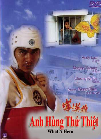 Anh Hùng Thứ Thiệt - What A Hero