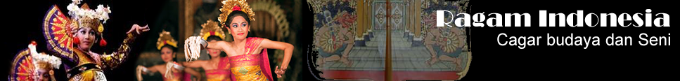 Ragam Indonesia - cagar budaya dan seni