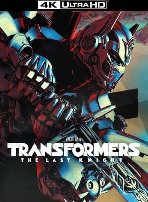 Filme Transformers - O Último Cavaleiro 4K ULTRA HD 2017 Torrent