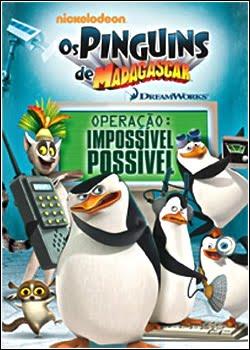 Os Pinguins de Madagascar Operação: Impossível Possível