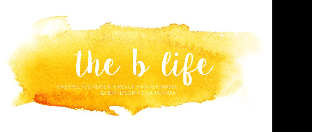 The B Life