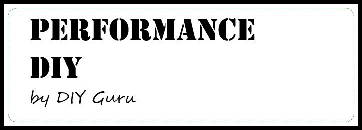 Performance DIY by DIY Guru