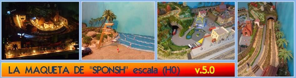 """LA MAQUETA DE  """"SPONSH"""" escala (H0)    v.4.0"""