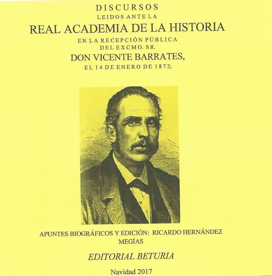 Discursos leídos ante la Real Academia de la Historia por D. Vicente Barrantes