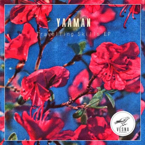 Yaaman - Travelling Skills EP