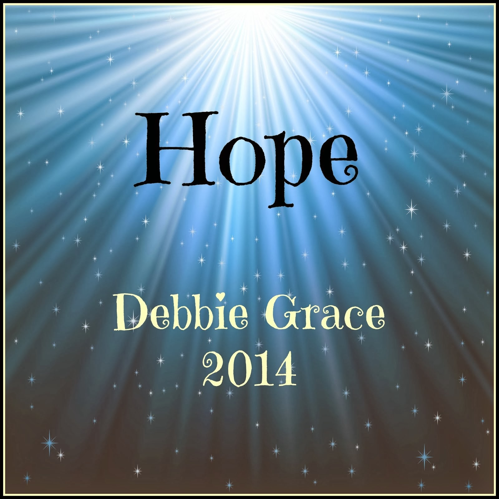Hope was my word for 2014