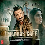 audio song of madras cafe , madras cafe mp3 songs , audio songs , songs , song , madras cafe  , hindi songs , title songs of madras cafe