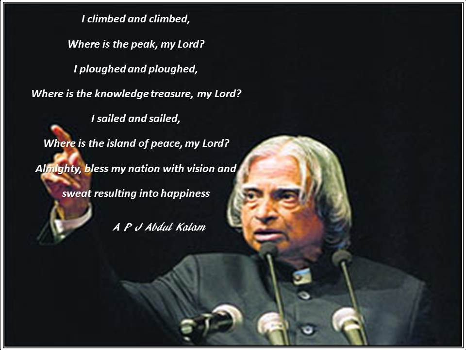 The Favourite Poem Of Apj Abdul Kalam Inspirational Motivational