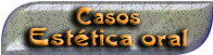 CASOS ESTÉTICA