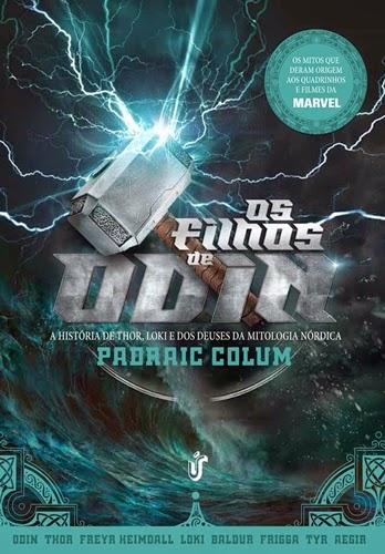Os Filhos de Odin - Padraic Colum