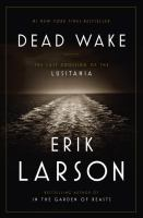 http://discover.halifaxpubliclibraries.ca/?q=title:Dead%20wake%20:%20the%20last%20crossing%20of%20the%20Lusitania