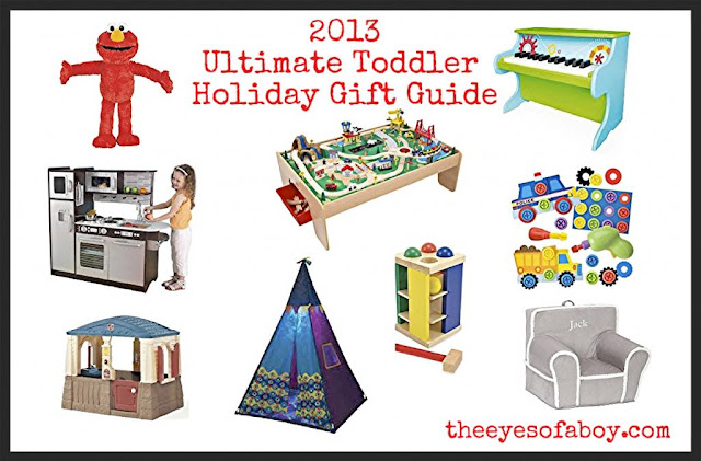 http://theeyesofaboy.blogspot.com/2013/11/2013-ultimate-toddler-holiday-gift.html?m=1