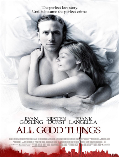 All good things (Crimen en familia) (Entre secretos y mentiras) (2010) Español Latino