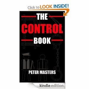 http://www.amazon.com/Control-Book-Peter-Masters-ebook/dp/B005WOFU5E/ref=sr_1_1?s=digital-text&ie=UTF8&qid=1388438796&sr=1-1&keywords=the+control+book+peter+masters