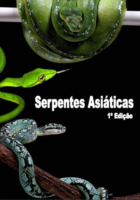 E BOOK Serpentes Asiáticas 1ª Edição