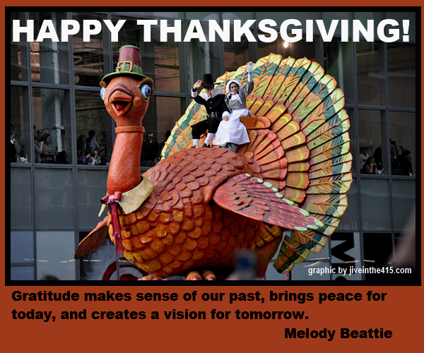Happy Thanksgiving 2012 to you from jiveinthe415.com