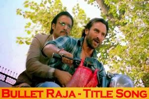 Bullet Raja - Title Song