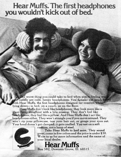Hear Muffs advert from the 1970s. Somewhat daft super-comfy head-phones.