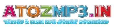AtoZmp3 - Telugu Mp3 Songs | Hindi Mp3 Songs Downl