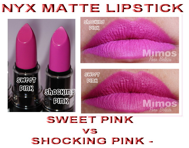 Nyx matte lipstick shocking pink vs sweet pink