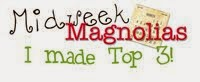 "Top 3 Midweek Magnolias ""Masculine"""