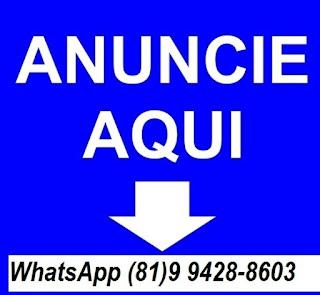 ANUNCIE AQUI LIGUE (81)99704-3456 ou (81)99428-8603