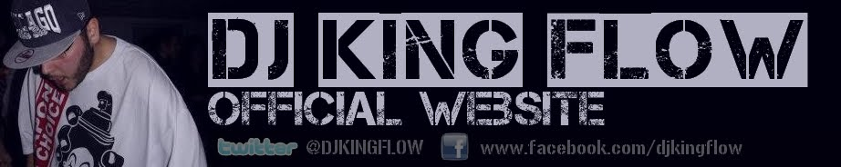 DJ King Flow  | Official Site