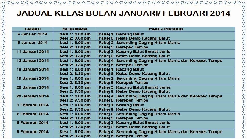 Jadual Kelas Bulan Januari-Februari 2014