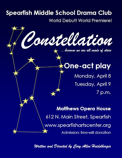"Spearfish Middle School Drama Club presents ""Constellation,"" a one-act play, April 8-9, 2013, 7 p.m., Matthews Opera House, Spearfish, South Dakota"