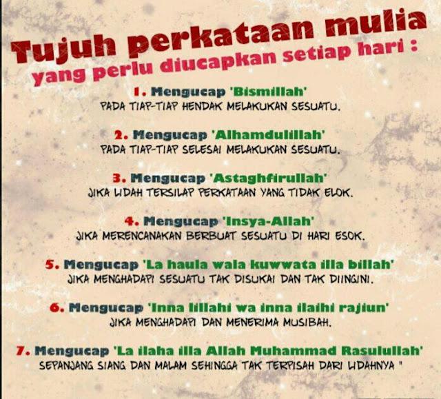 7 Perkataan Mulia.......