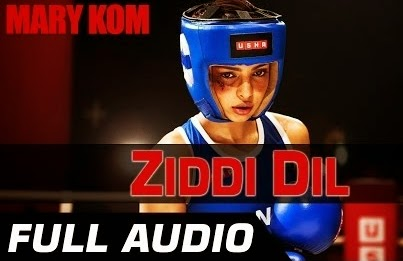 Ziddi Dil Lyrics from Mary kom  | Vishal Dadlani Feat. Priyanka Chopra
