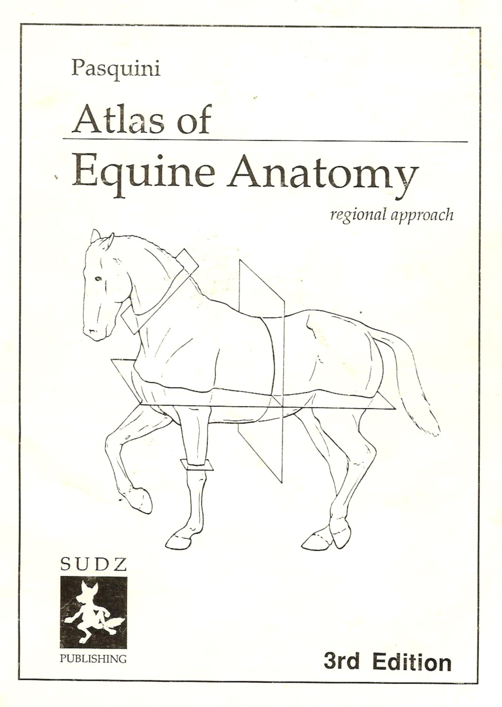 ATLAS OF EQUINE ANATOMY REGIONAL APPROACH 3rd Edition 1991 An Invaluable Reference Out Of Print Again I Got Mine On EBay