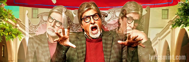 Bhoothnath Returns Songs Lyrics featuring Amitabh Bachchan