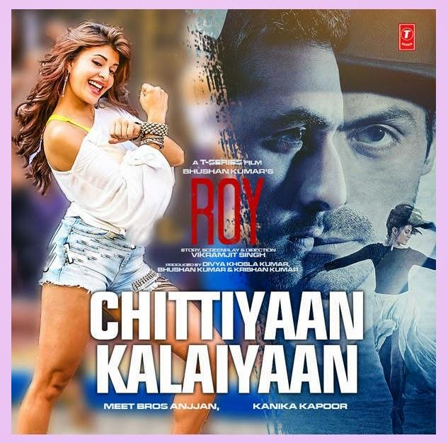 Chittiyaan Kalaiyaan Song | Chittiyaan Kalaiyaan Song